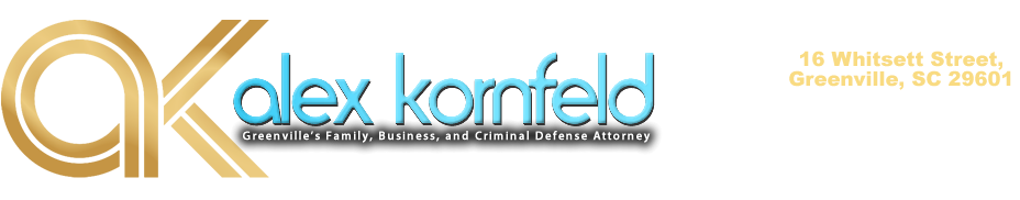 Alex Kornfeld – Greenville Criminal Defense, Family, and Business Attorney